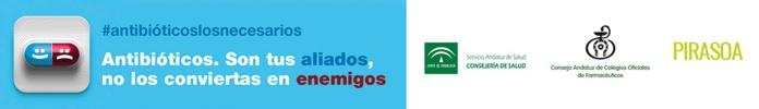 La Farmacia andaluza se suma al programa Pirasoa con una campaña de sensibilización para el uso correcto de los antibióticos