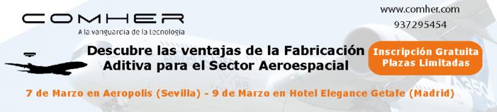 II Jornada sobre Fabricación Aditiva para el Sector Aeroespacial. Próximo 7 de Marzo en Parque Aerópolis