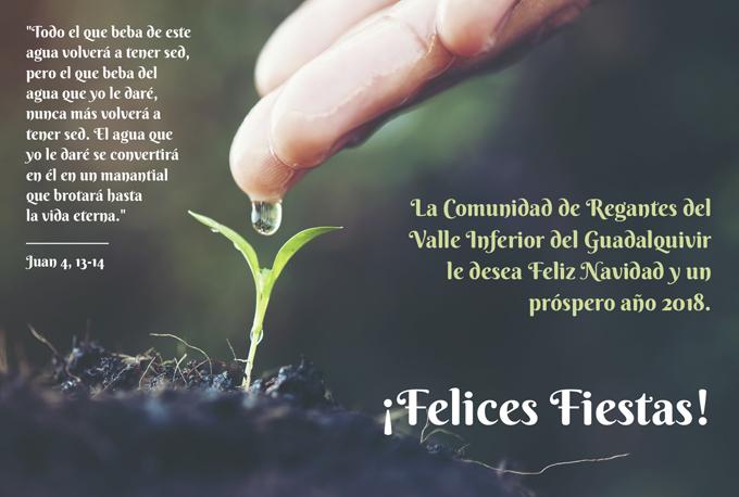 La Comunidad de Regantes del Valle Inferior del Guadalquivir les desea Felices Fiestas
