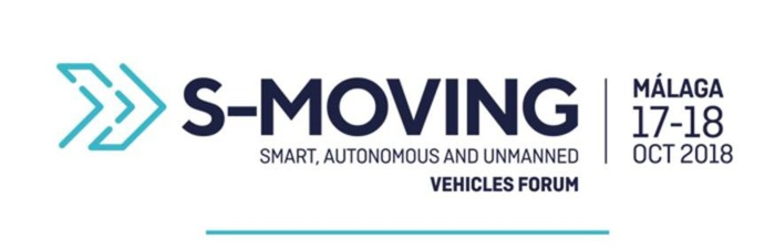 Dossier informativos de S-Moving, Smart, Autonomous and Unmanned Vehicles Forum. Málaga, 17-18 de octubre.