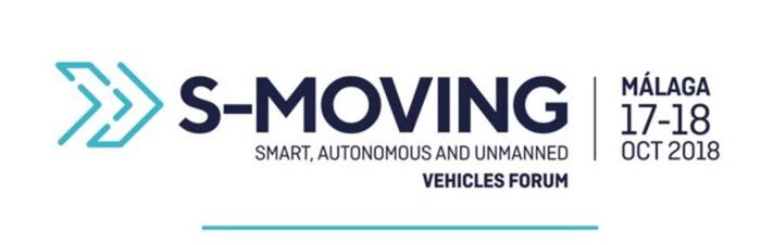 Dossier informativo de S-Moving, Smart, Autonomous and Unmanned Vehicles Forum. Málaga, 17-18 de octubre.