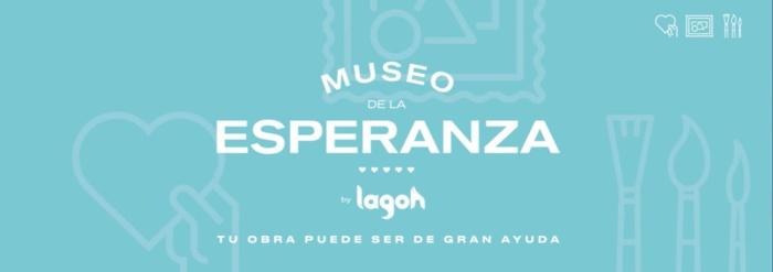 """LAGOH LANZA LA INICIATIVA """"MUSEO DE LA ESPERANZA"""" PARA COLABORAR CON LA FUNDACIÓN PÚBLICA ANDALUZA PROGRESO Y SALUD DE LA JUNTA DE ANDALUCÍA EN EL PROGRAMA DE INVESTIGACIÓN COVID-19"""