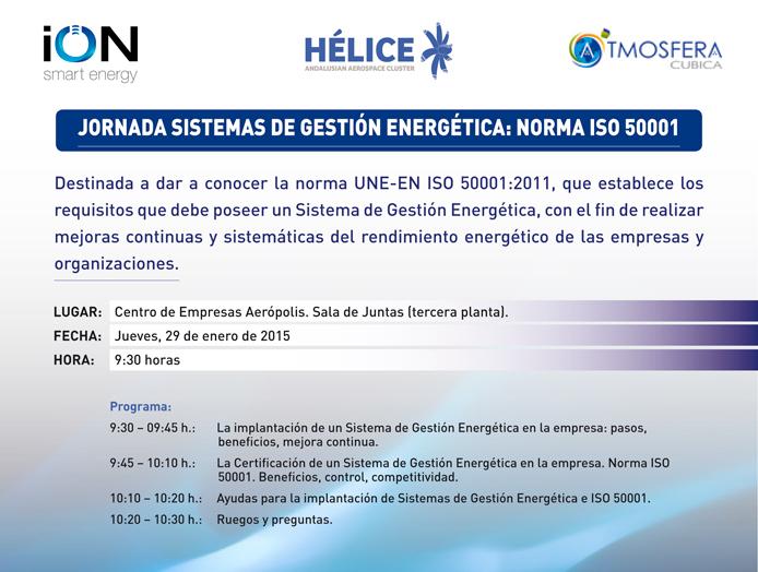 """JORNADA """"SISTEMAS DE GESTIÓN ENERGÉTICA: NORMA ISO 50001"""""""