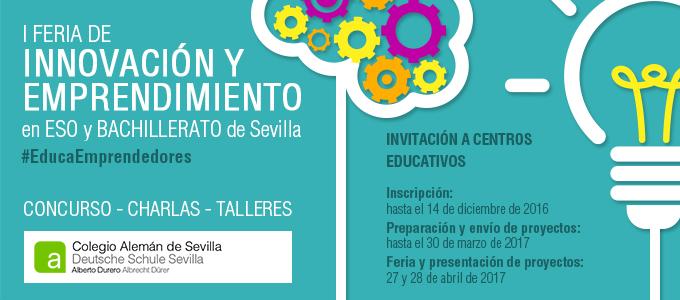 Recordatorio Inscripción I Feria de Innovación y Emprendimiento en ESO y  Bachillerato de Sevilla