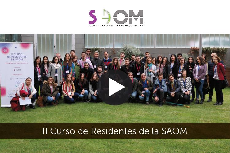 II Curso de Residentes de la Sociedad Andaluza de Oncología Médica (SAOM) - Vídeo Resumen