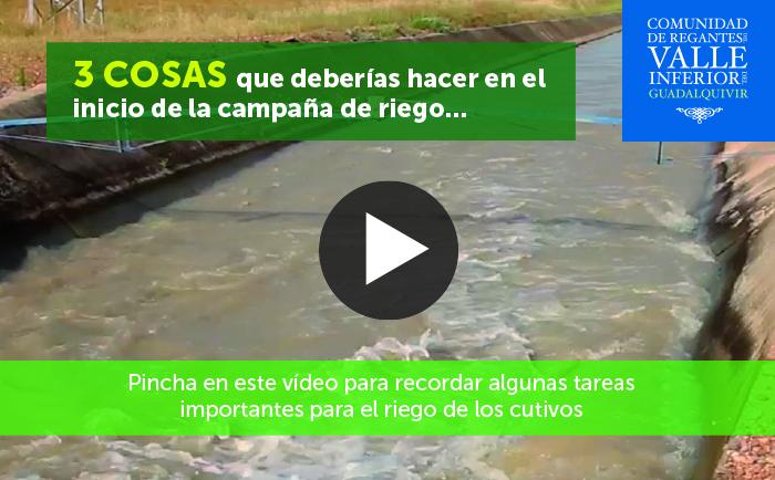 CRR Valle Inferior del Guadalquivir - Tres cosas que deberías hacer en el inicio de la campaña de riego