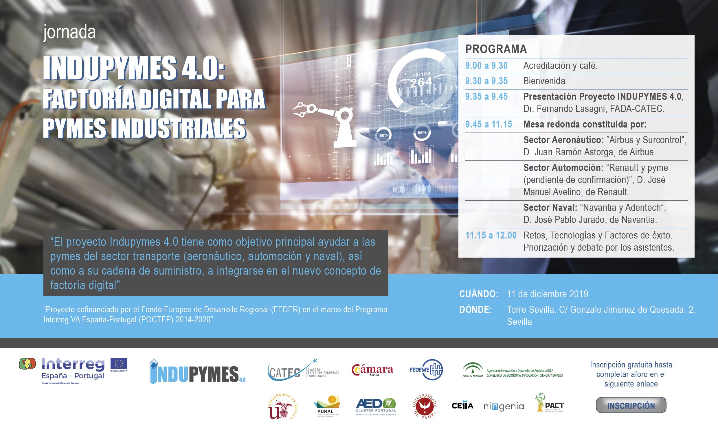 Jornada INDUPYMES 4.0: Factoría Digital para Pymes Industriales. Sevilla, 11 de diciembre