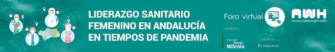 El Foro 'Liderazgo sanitario femenino en Andalucía en tiempos de pandemia' destaca la contribución de las profesionales de la salud en la gestión de crisis de la COVID-19