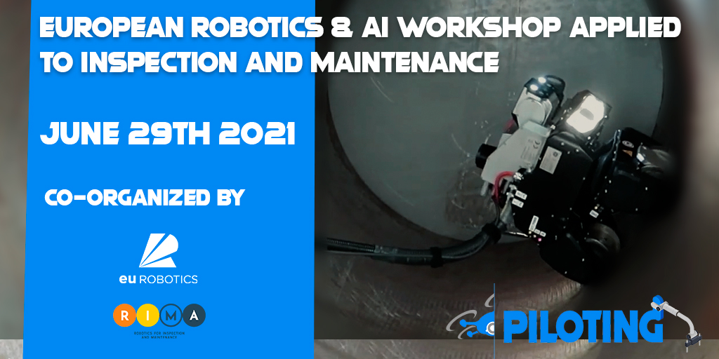 PILOTING Consortium invites you to the European Robotics and AI Workshop applied to Inspection & Maintenance
