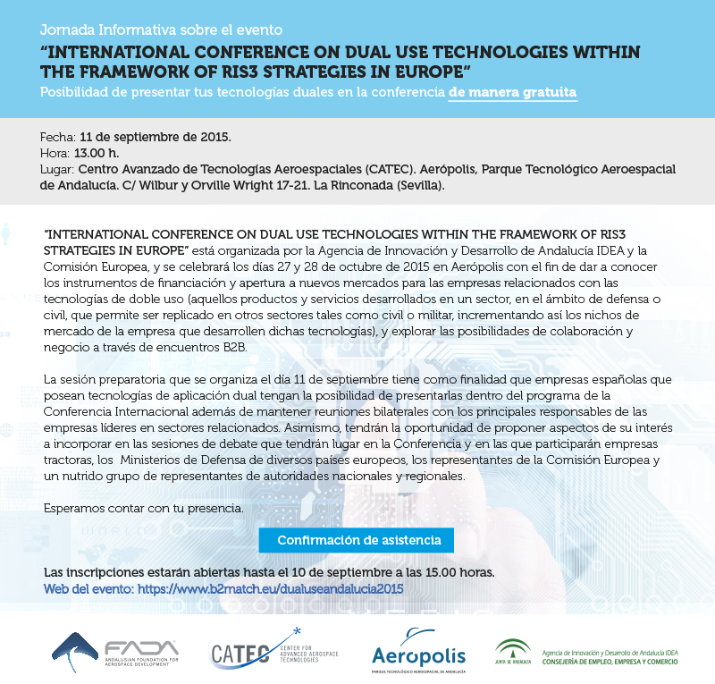 "Jornada informativa sobre el evento ""INTERNATIONAL CONFERENCE ON DUAL USE TECHNOLOGIES WITHIN THE FRAMEWORK OF RIS3 STRATEGIES IN EUROPE"""