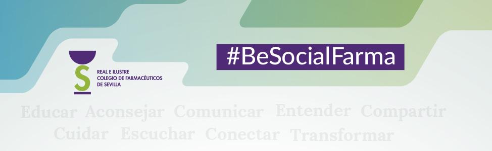 El Colegio de Farmacéuticos de Sevilla lanza #BeSocialFarma, un ecosistema digital con contenidos profesionales para ayudar a las farmacias a dar el salto al entorno 3.0