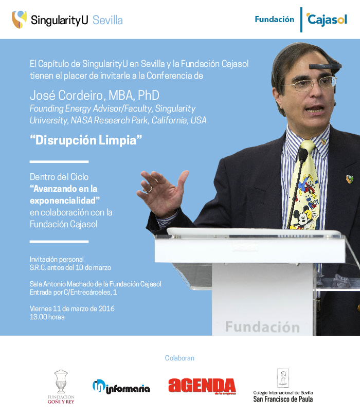 Invitación a la conferencia de D. José Cordeiro: 'Disrupción limpia'. Viernes, 11 de marzo, a las 13.00 horas.